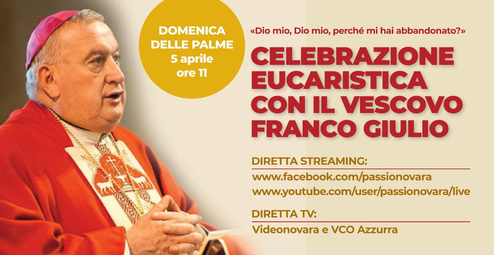 Domenica Messa del Vescovo in diretta TV e streaming + ogni giorno i sacerdoti di Galliate celebrano Messa in casa